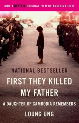 First They Killed My Father: A Daughter of Cambodia Remembers (Film Tie In)