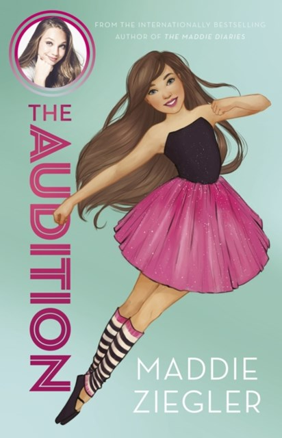 The Audition (Maddie Ziegler Presents, Book 1)