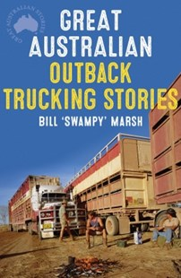 (ebook) Great Australian Outback Trucking Stories - History Australian