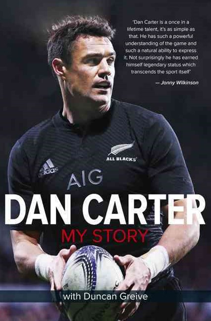 Dan Carter: My Story