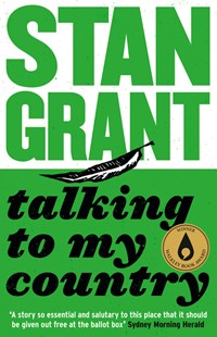 Talking To My Country by Stan Grant (9781460751985) - PaperBack - Social Sciences Sociology