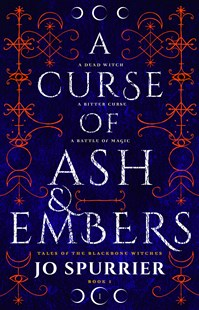 A Curse of Ash and Embers by Jo Spurrier (9781460756331) - PaperBack - Children's Fiction