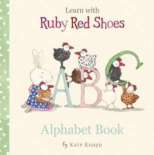 Learn with Ruby Red Shoes: Alphabet Book by Kate Knapp (9781460756904) - HardCover - Non-Fiction Early Learning