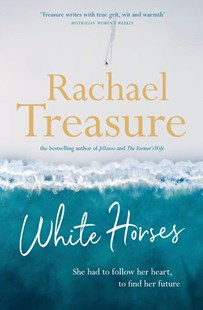 White Horses by Rachael Treasure (9781460757574) - PaperBack - Modern & Contemporary Fiction General Fiction