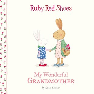 Ruby Red Shoes: My Wonderful Grandmother by Kate Knapp (9781460758885) - HardCover - Non-Fiction Animals