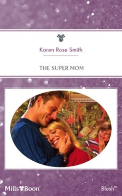 The Super Mom