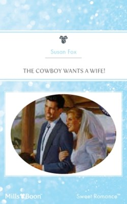 (ebook) The Cowboy Wants A Wife!