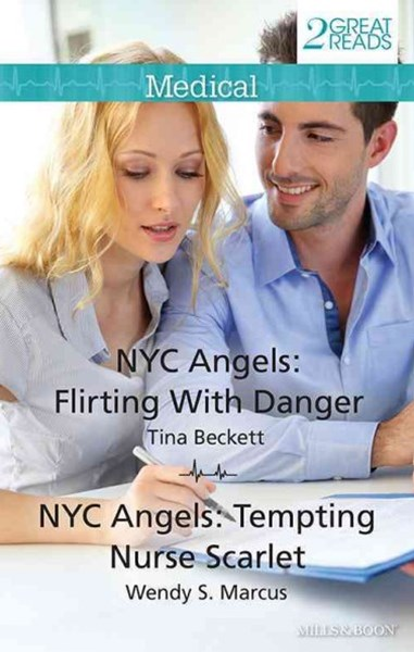 (ebook) Medical Duo/Nyc Angels: Flirting With Danger/Nyc Angels: Tempting Nurse Scarlet