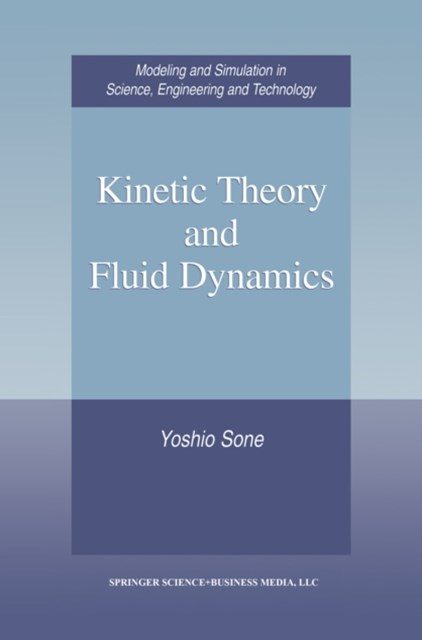 Kinetic Theory and Fluid Dynamics