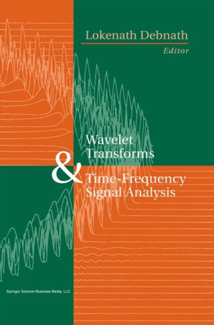 Wavelet Transforms and Time-Frequency Signal Analysis