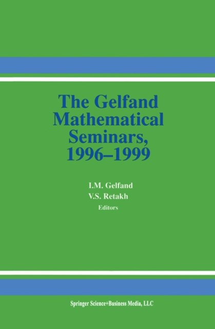 Gelfand Mathematical Seminars, 1996-1999