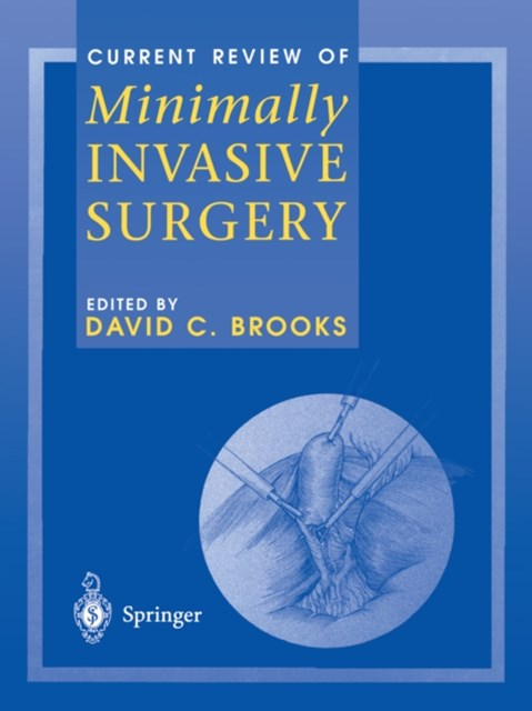 Current Review of Minimally Invasive Surgery