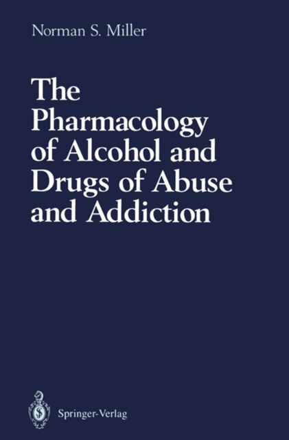 Pharmacology of Alcohol and Drugs of Abuse and Addiction