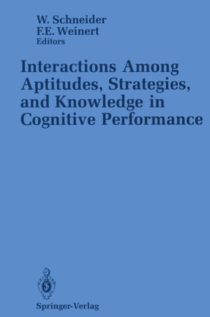 (ebook) Interactions Among Aptitudes, Strategies, and knowledge in Cognitive Performance