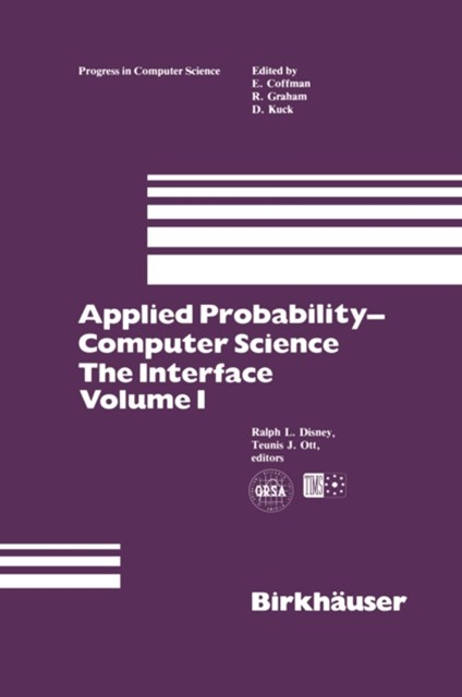 Applied Probability-Computer Science: The Interface Volume 1