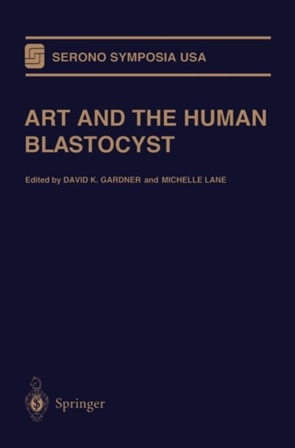 ART and the Human Blastocyst
