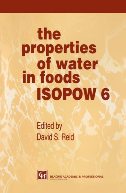Properties of Water in Foods ISOPOW 6