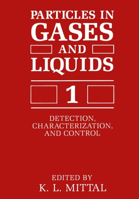 Particles in Gases and Liquids 1