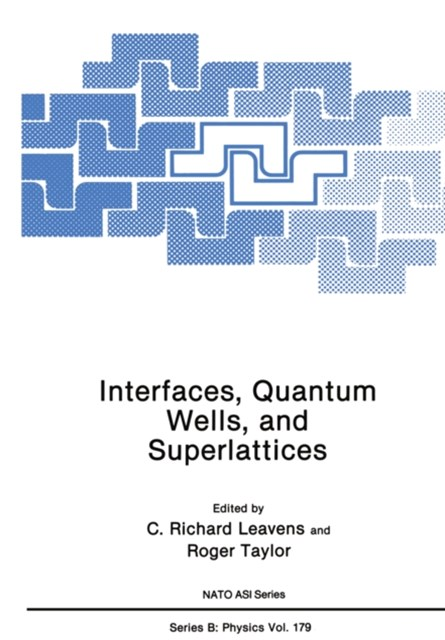 (ebook) Interfaces, Quantum Wells, and Superlattices