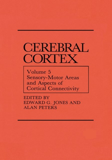 (ebook) Sensory-Motor Areas and Aspects of Cortical Connectivity