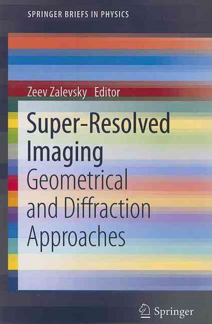 Super-Resolved Imaging