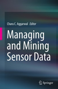 (ebook) Managing and Mining Sensor Data - Computing Database Management