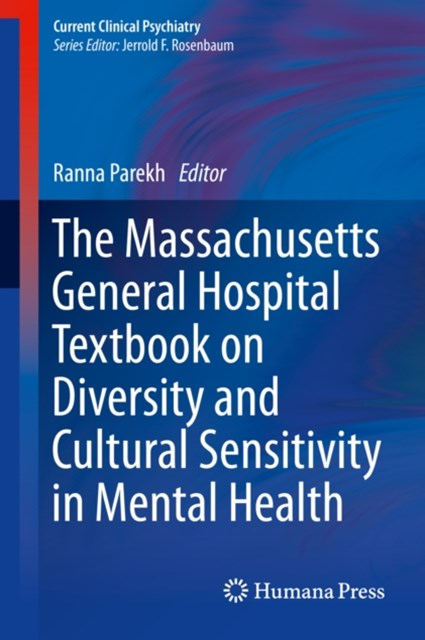 Massachusetts General Hospital Textbook on Diversity and Cultural Sensitivity in Mental Health