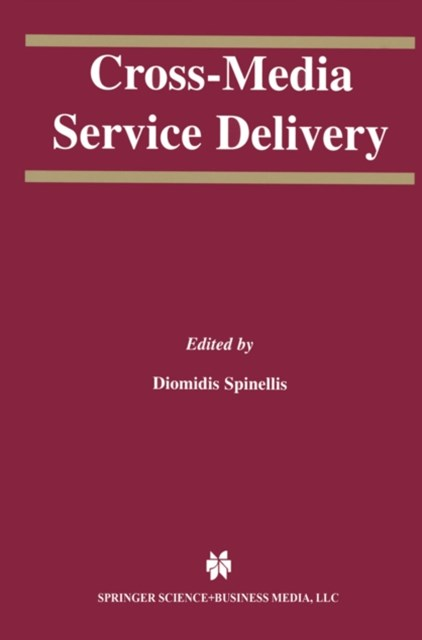Cross-Media Service Delivery