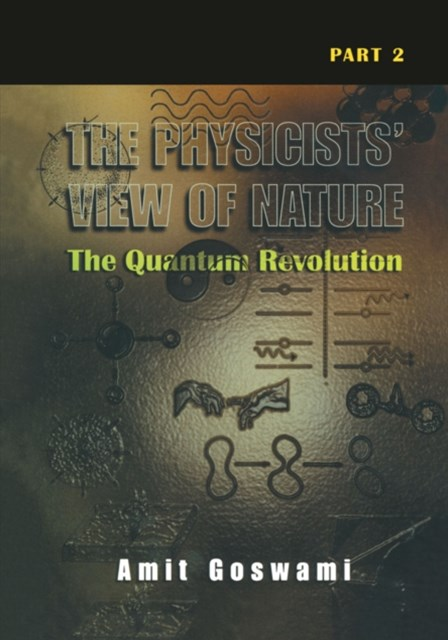 Physicists' View of Nature Part 2