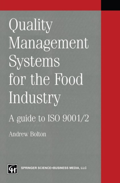 Quality management systems for the food industry