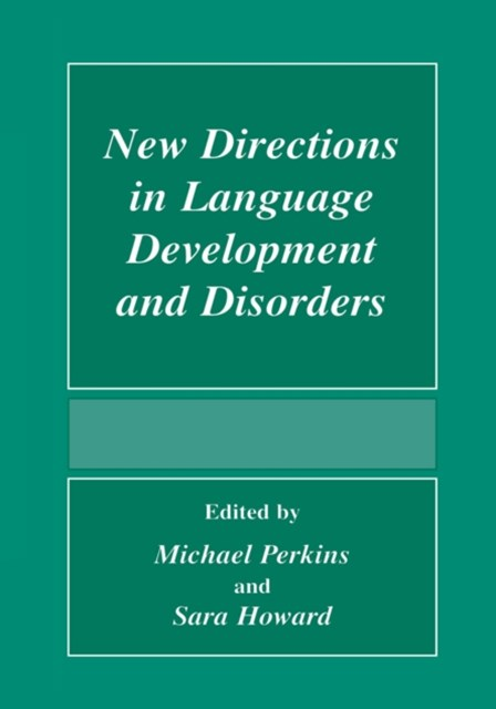 (ebook) New Directions In Language Development And Disorders
