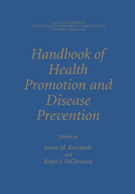 Handbook of Health Promotion and Disease Prevention