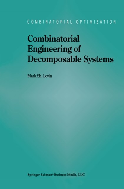 Combinatorial Engineering of Decomposable Systems