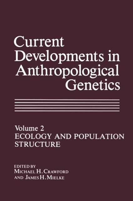 (ebook) Current Developments in Anthropological Genetics