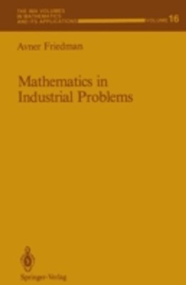 Mathematics in Industrial Problems
