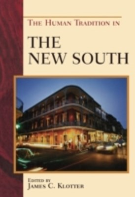 Human Tradition in the New South