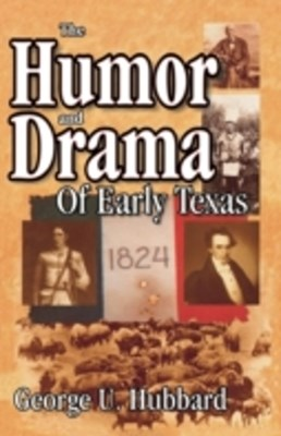 (ebook) Humor & Drama of Early Texas
