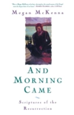 (ebook) And Morning Came