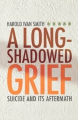 Long-Shadowed Grief