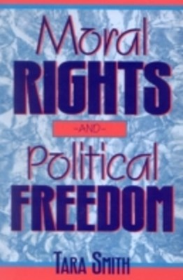 (ebook) Moral Rights and Political Freedom