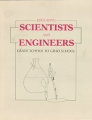 Educating Scientists and Engineers