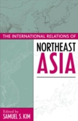 (ebook) International Relations of Northeast Asia