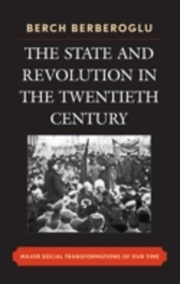 State and Revolution in the Twentieth-Century