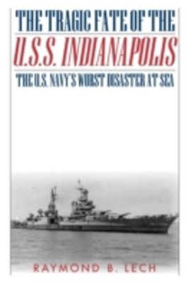 Tragic Fate of the U.S.S. Indianapolis