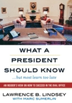 (ebook) What a President Should Know