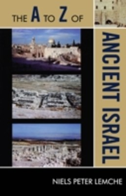 A to Z of Ancient Israel