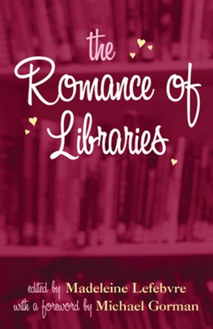 Romance of Libraries