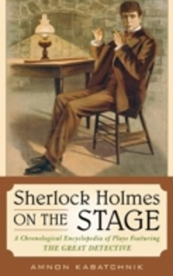 (ebook) Sherlock Holmes on the Stage