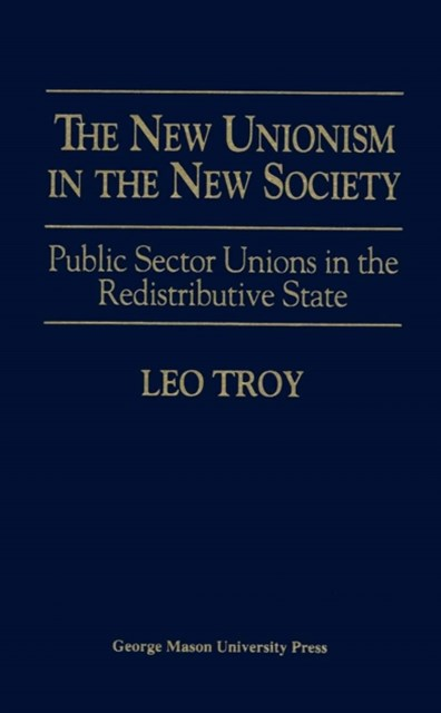 New Unionism in the New Society