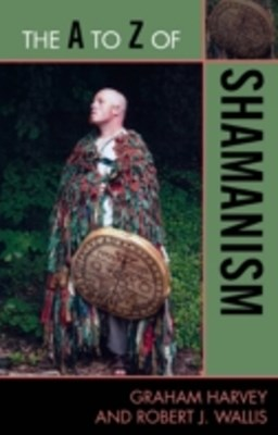 A to Z of Shamanism